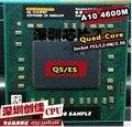 AMD laptop Mobile A10 4600M A10-4600m QS/ES Socket FS1 CPU 4M Cache/2.3GHz/Quad-Core processor