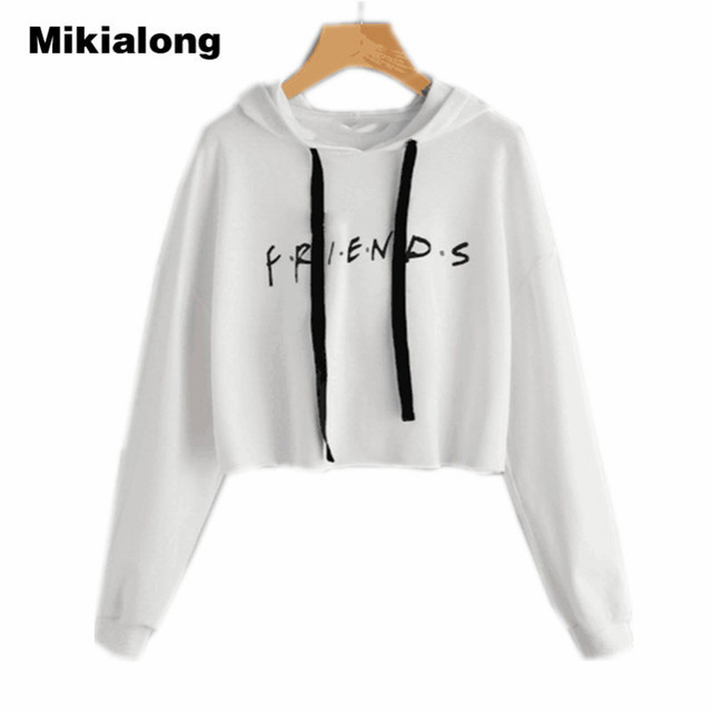 a05360352b0dc Mikialong Friends Letter Printed Cropped Hoodie Women 2018 Autumn Long  Sleeve Hooded Sweatshirt Casual White Pullover Sudadera