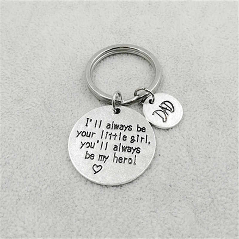 1 Pcs Dad I'll Always Be Your Little Girl,You'll Always Be My Hero Keychain Daddy Family Father's Day Gifts Keyring