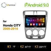 Ownice K1 K2 K3 Android 9,0 Восьмиядерный автомобильный Радио плеер gps DVD для HONDA CITY 2009 2010 2011 2012 2013 2014 с 2 Гб ram 4G LTE
