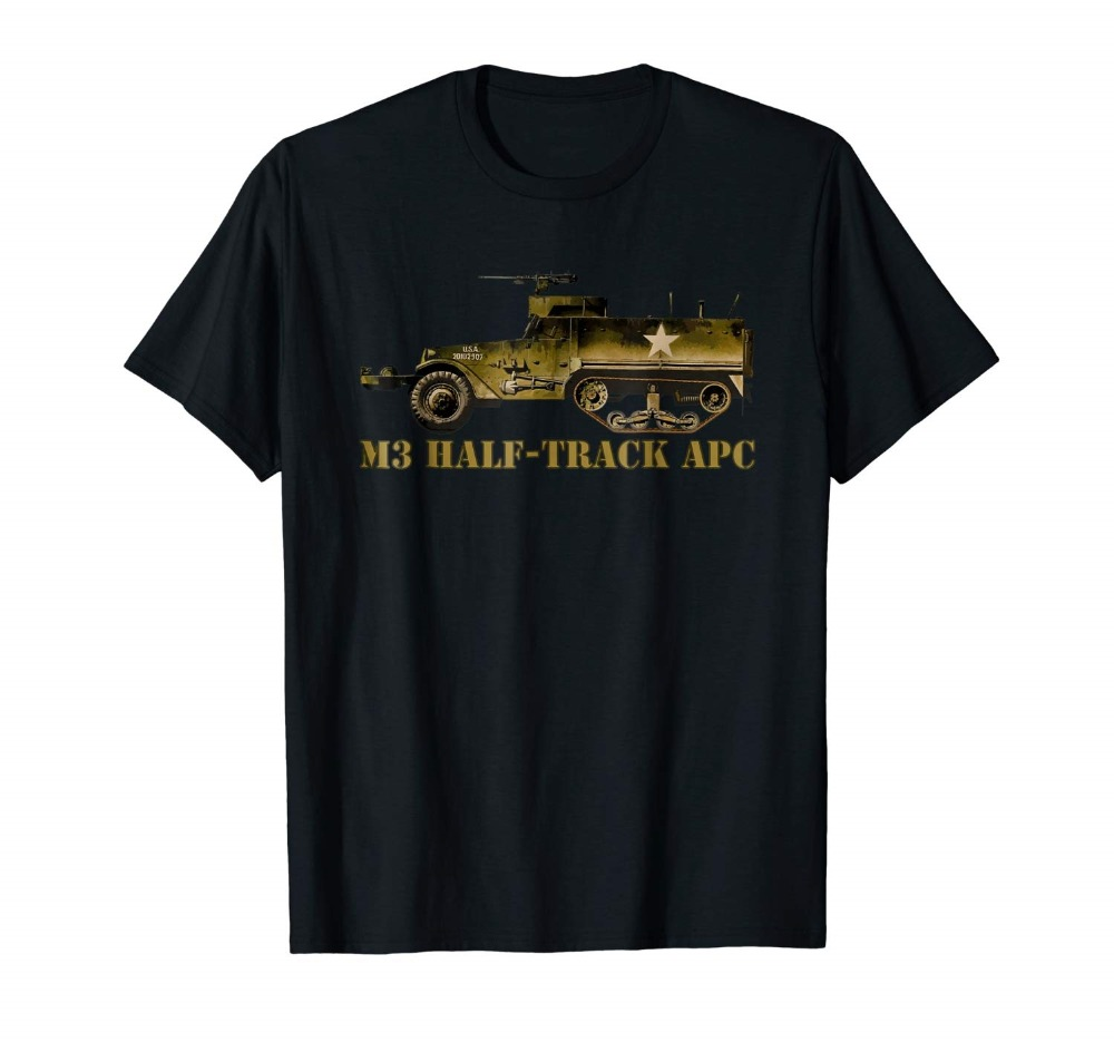 M3 Half-Track Ww2 Army Personnel Carrier T Shirt Gift 2019 Creative Novelty Summer Style Cotton Order T Shirts image