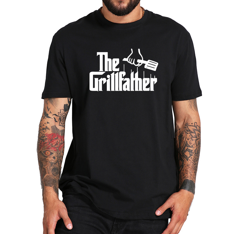 The Grillfather   T     Shirt   Funny Dad Grandpa Gift Camiseta Grilling BBQ Meat Tee 100% Cotton Crew Neck Humor   T  -  shirt   EU Size