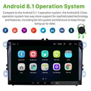 Image 2 - Seicane 2Din Android 8.1 Máy Nghe Nhạc Đa Phương Tiện Cho VW/Volkswagen Golf//Polo/TIGUAN/Passat/b7/B6/Ghế/Leon/Skoda/Octavia Đài Phát Thanh GPS