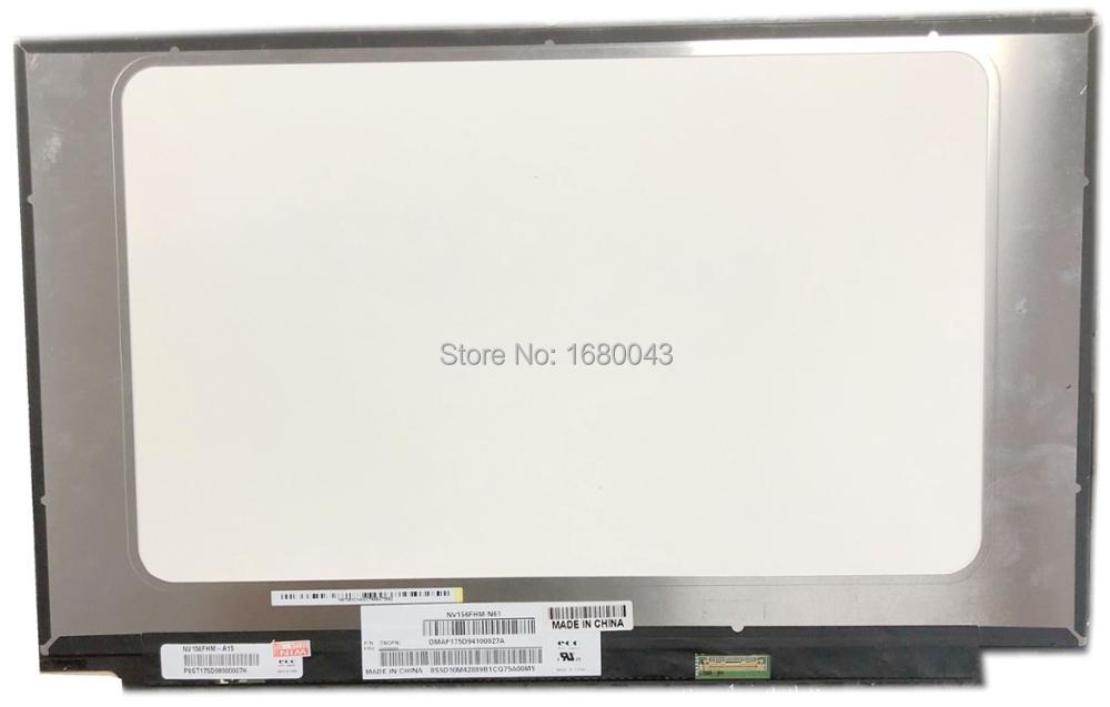 NV156FHM-N61 NV156FHM-A15 IPS 30PIN EDP 1920X1080 LED SCREEN PANEL 72% NTSC for Lenovo with FRU nv156fhm n61 nv156fhm n61 led screen lcd display matrix for laptop 15 6 30pin fhd 1920x1080 matte replacement ips screen