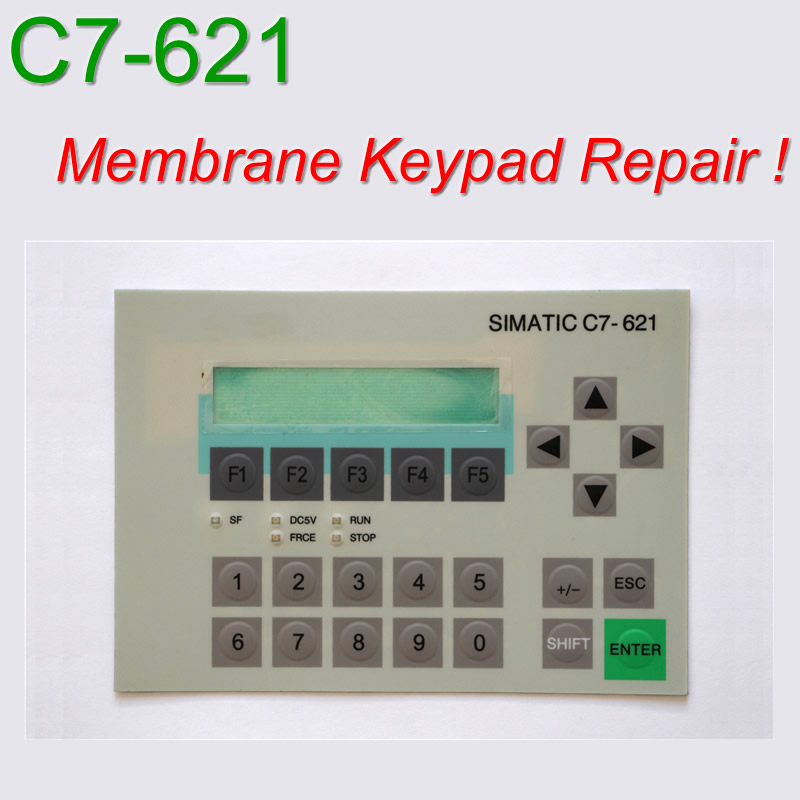 6ES7621 1SA02 0AG0 C7 621 Membrane Keypad for HMI Panel repair do it yourself Have in