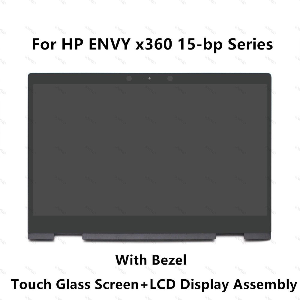 Touch Glass Digitizer LCD Display Screen Assembly+Bezel For HP ENVY x360 15-bp000nx 15-bp000ur 15-bp001nc 15-bp001ne 15-bp001nf
