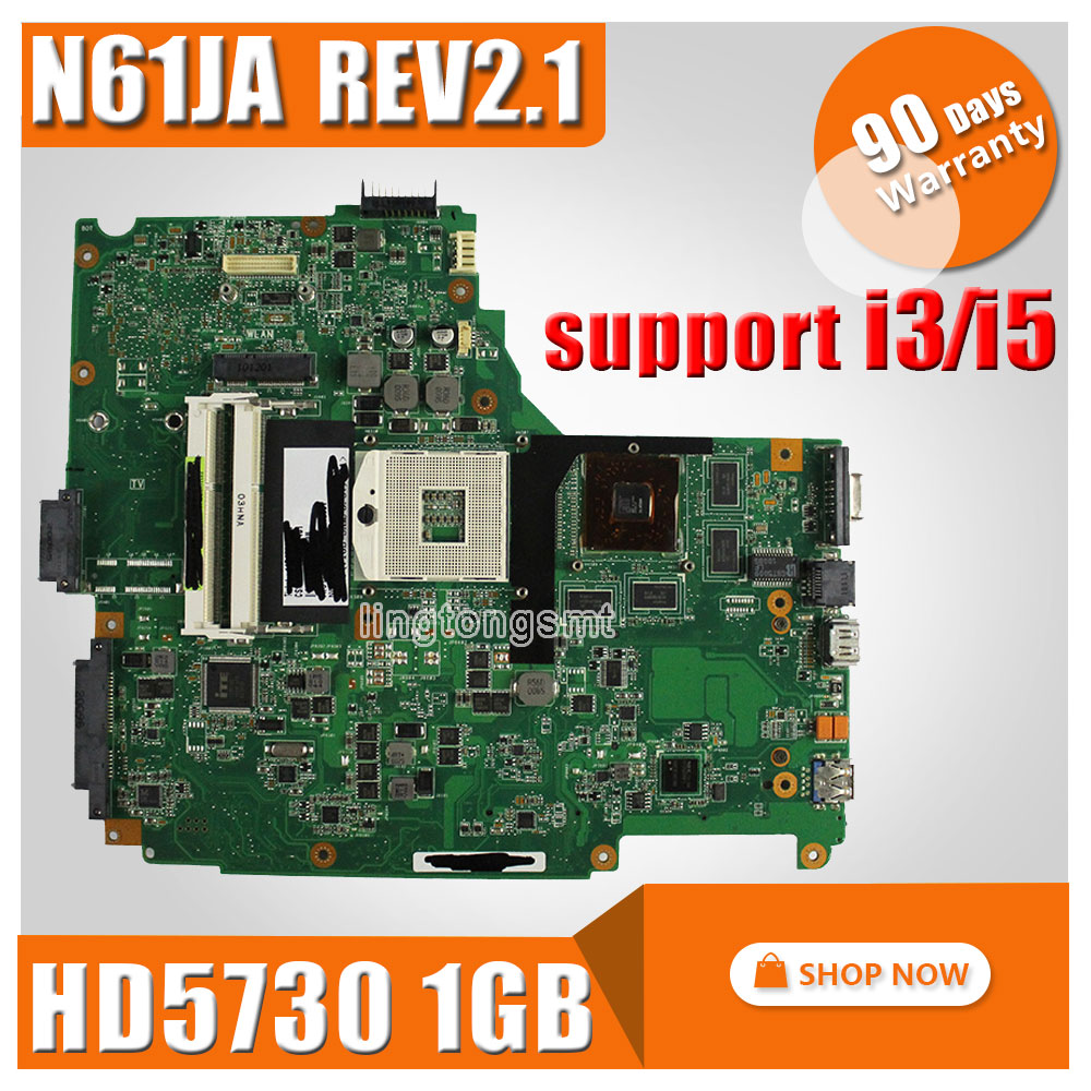 For Asus N61JA Laptop Motherboard REV:2.1 Mainboard Support i3/i5 cpu HD5730 1GB DDR3 VRAM 100% Tested k75de motherboard qml70 la8371p rev 1a mainboard hd 7670 1g socket fs1 100% test