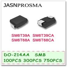 100 PCS 300 PCS 750 PCS DO214AB JASNPROSMA SM6T39CA SMB SM6T39A SM6T68A SM6T68CA UNI BI SMD TVS De Alta qualidade