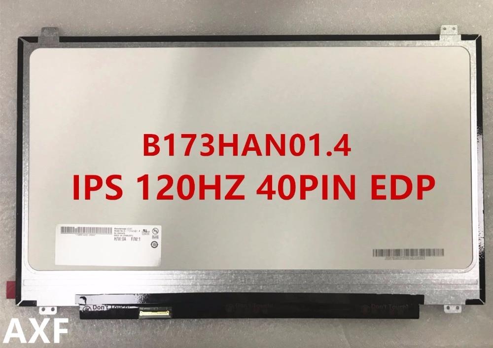 New original B173HAN01.4 B173HAN01.2 B173HAN01.1 B173HAN01.6 120HZ 40-pin EDP interface high score IPS screen