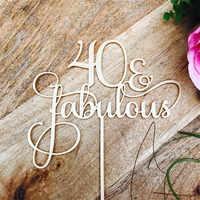 40 cuarenta Topper de la torta de 40 y fabuloso pastel 40th Topper de la torta de cumpleaños decoración de cumpleaños fiesta suministros