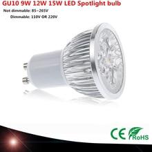 Wysokiej jakości żarówka LED GU10 9W 12W 15W LED lampa LED żarówka ściemniania 110V 220V ciepły/czysty/zimny biały 60 kąt świecenia lampa