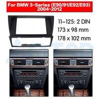 2 din radyo fasya BMW 3 serisi (E90/91/E92/E93) 2004-2012 ses paneli montaj kurulum Dash kiti çerçeve adaptörü radyo DVD