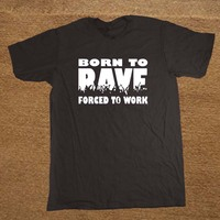 Born To Rave Forced To Work Xmas Christmas Funny Christmas Mens T Shirt Tshirt Men Cotton