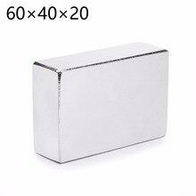 N52 1PCS/LOT  60mm X 40mm X 20mm Cuboid Rare Earth Big Neodymium Block Magnet 60*40*20MM