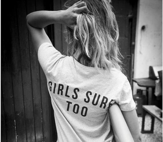 Girls Surf Too Back Printed Feminism T-Shirt Women Tumblr Fashion Graphic Tee Short Sleeve Casual Tops Girl Power Grunge Cool