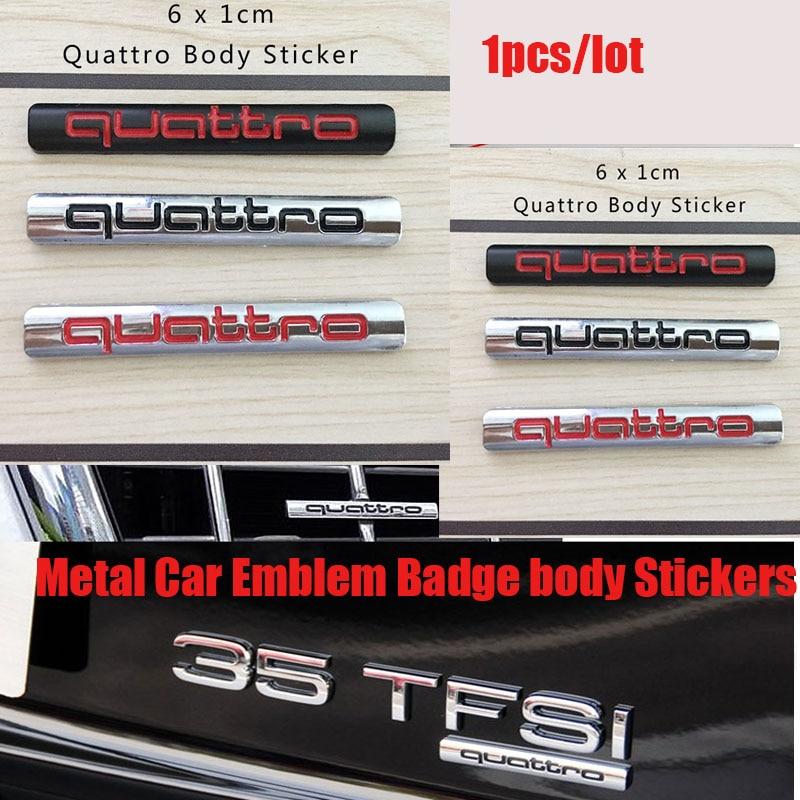 Car-styling 1pcs/lot Car Emblem stickers Metal decorative accessories For Audi A1 A3 A4LA6LA5Q3Q5Q7 Quattro Logo Badge Declas