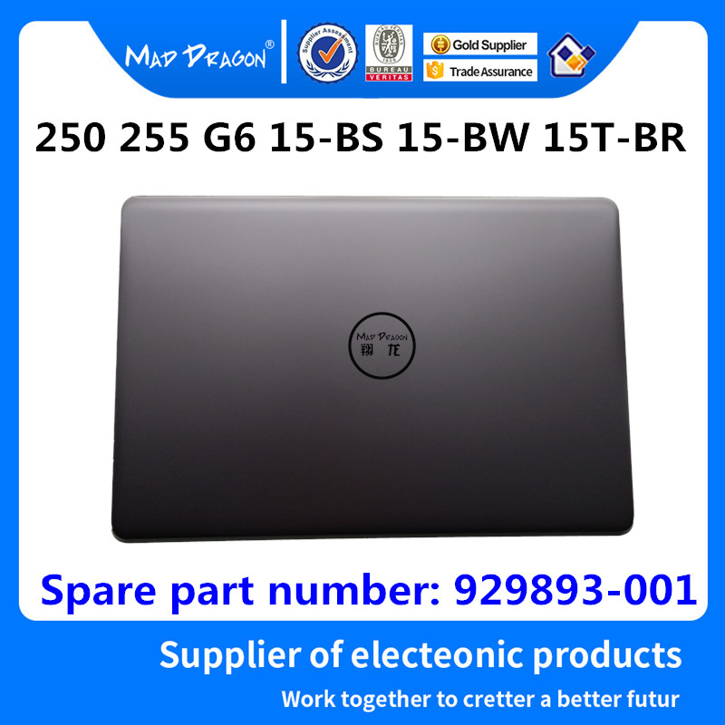 MAD DRAGON Brand Laptop NEW LCD Top Cover LCD Back Cover For HP 250 255 G6 15-BS 15-BW 15T-BR A Shell L04635-001 AP2040001F2