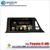 YESSUN Für Toyota C-HR C HR CHR 2016 ~ 2018 Auto Android Radio Audio GPS Player Navi Nav Karte Stereo Multimedia (keine CD DVD)
