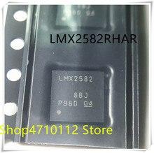 NEW 1PCS/LOT LMX2582RHAR LMX2582RHAT LMX2582 QFN-40 IC