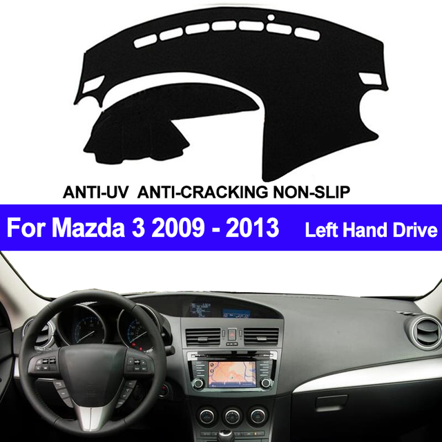TAIJS 자동차 대시 보드 커버 For Mazda 3 M3 BL 2009 2010 2011 2012 2013 자동차 대시 매트 대시 보드 패드 카펫 안티 uv 미끄럼 방지