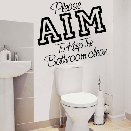 Please Aim To Keep The Bathroom Clean Vinyl Decal Wall