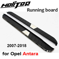 hot running board/side step nerf bar for Opel Antara,'newest model,guarantee quality,BRT gernuine, loading 400kg,for 2007 2018
