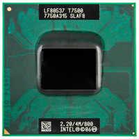 Processeur Intel Core 2 Duo T7500 CPU 4M Socket 479 Cache/2.2 GHz/800/processeur d'ordinateur portable double coeur