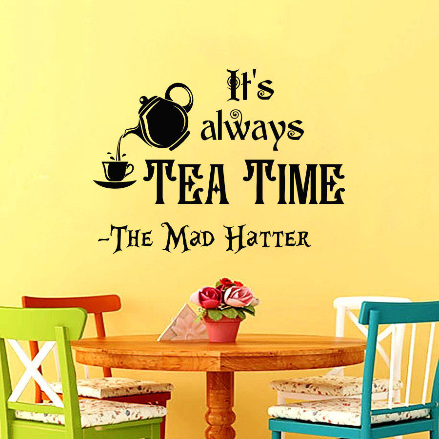 Quotes From Alice In Wonderland Its Always Tea Time Quotes Wall Decal Alice In Wonderland Series