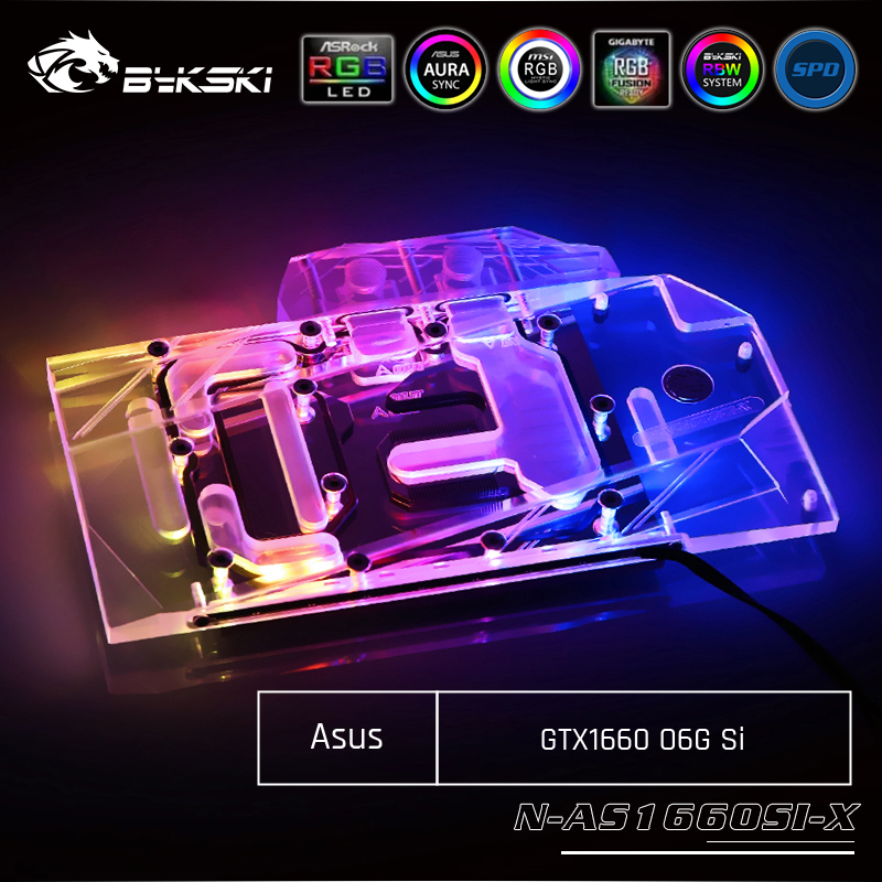 Bykski N-AS1660SI-X, Full Cover Graphics Card Water Cooling Block, For Asus GTX1660 O6G Si