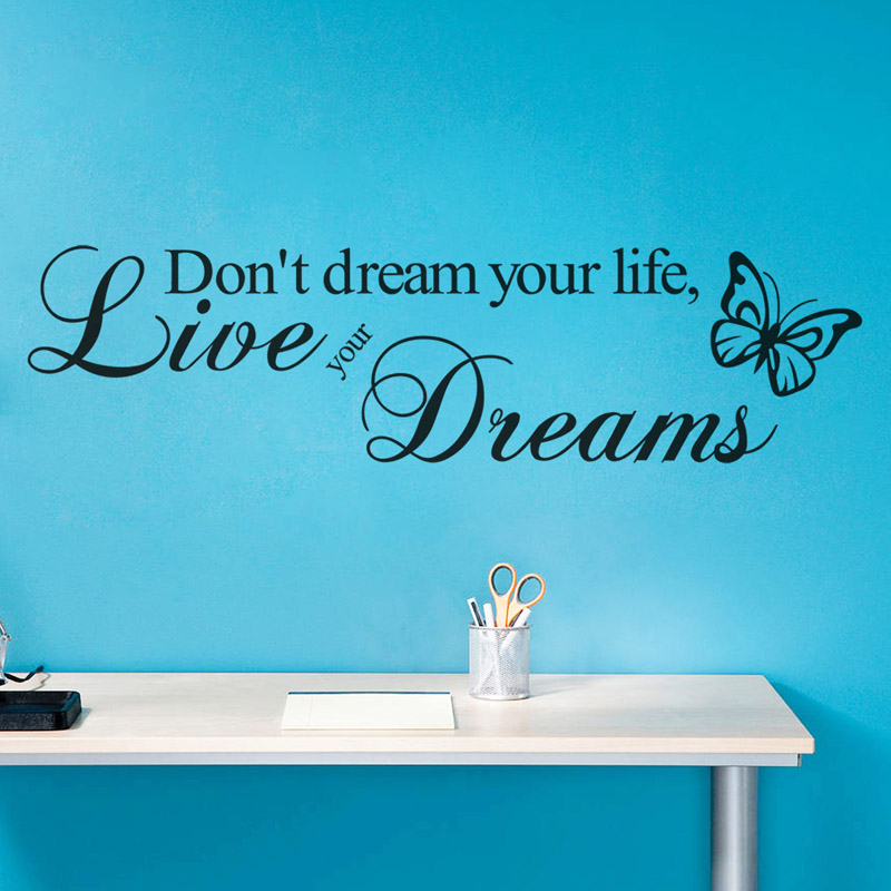 butterfly wall decor a lively addition to your life.htm don t dream your life live your dreams quotes wall sticker home  dreams quotes wall sticker