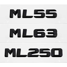 Car Rear Trunk Lid Emblem Badge Chrome Letter Stickers For Mercedes Benz ML Class ML55 ML63 ML250 AMG W163 W164 W166 W204 W203 for mercedes benz gle m class w163 w164 w166 car interior ambient light car inside cool strip light optic fiber band