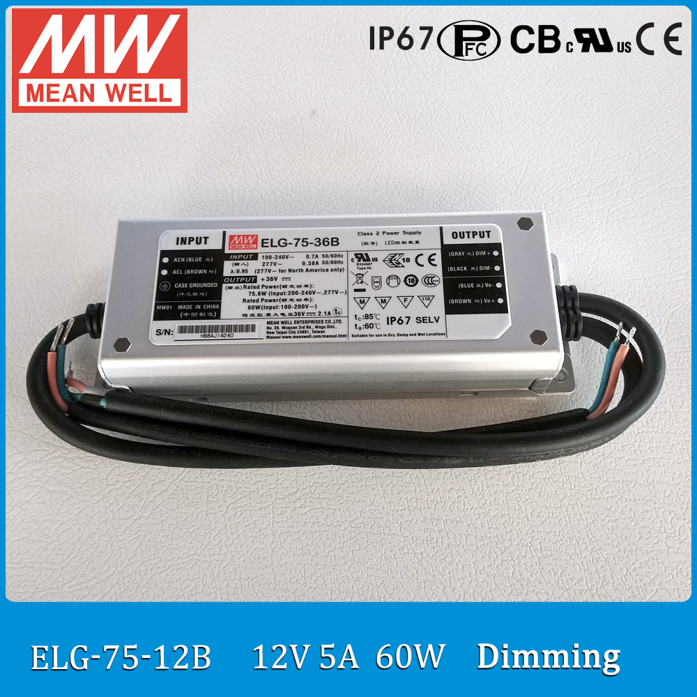 Original Meanwell Power Supply ELG-75-12B 60W 5A 12V IP67 dimmable Mean well LED driver ELG-75 B type