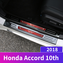 цены Stainless Steel Car-styling Door Sill Scuff Plate Welcome Pedal Threshold Pedals For Honda Accord 10th 2018 2019 Accessories