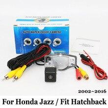 Для Honda Jazz/Fit Хэтчбек 2002 ~ 2016/RCA Проводной Или Беспроводной HD Широкоугольный Объектив/CCD Ночного Видения Заднего Вида/Резервного Копирования камера
