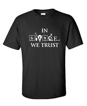 GILDAN In Science We Trust Funny Atheist Novelty Sarcastic Funny T Shirt