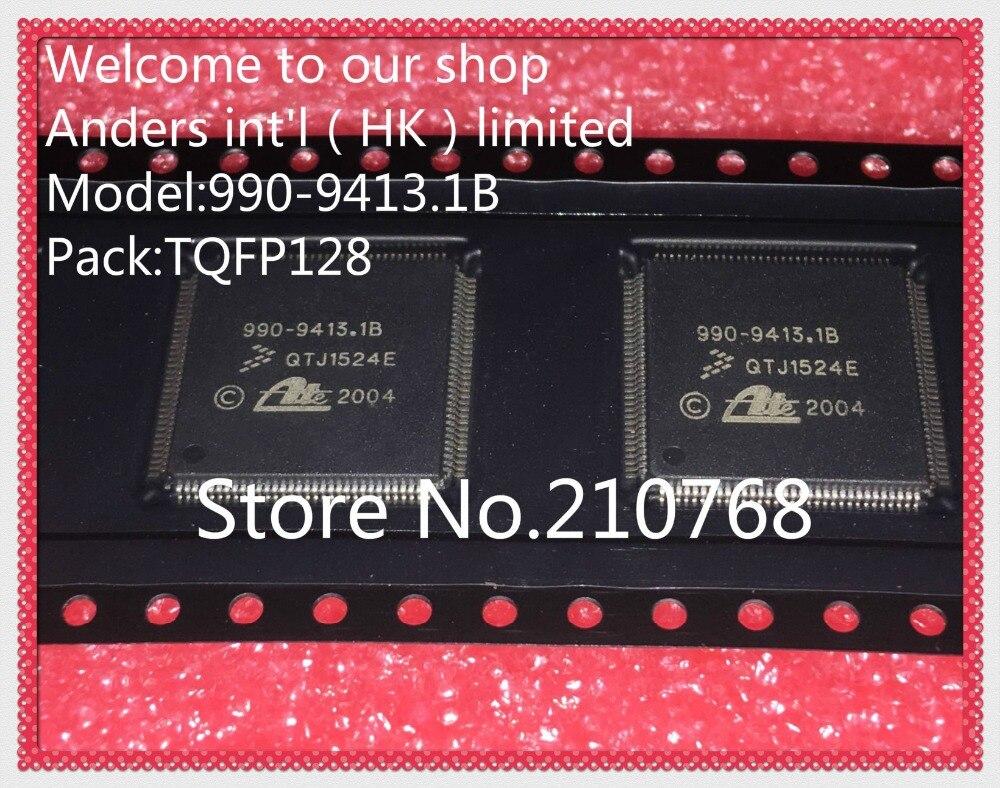 10pcs lot 990 9413 1B HQFP128