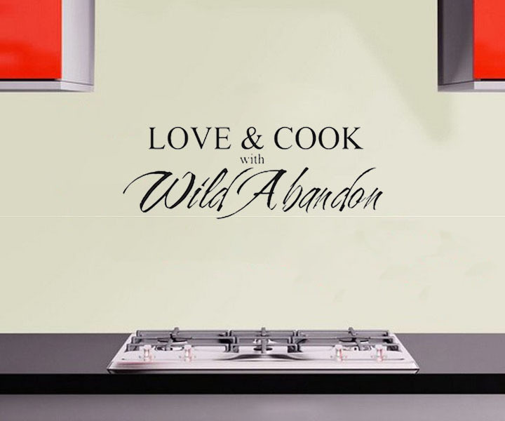 DCTOP Love&Cook With <font><b>Wild</b></font> <font><b>Abandon</b></font> Decorative Adesivo De Parede DIY Removable Vinyl Wall Stickers For Kitchen