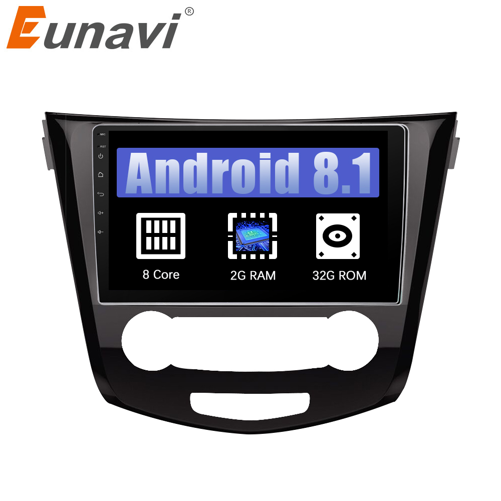 Eunavi 10.1 inch 2 Din Octa core Android 8.1 Multimedia Car Radio Stereo Player for Nissan Qashqai 2016 GPS Navigation Head unitEunavi 10.1 inch 2 Din Octa core Android 8.1 Multimedia Car Radio Stereo Player for Nissan Qashqai 2016 GPS Navigation Head unit