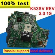 K53SV материнских плат REV 3,0 1 GB GT520M для ASUS K53SV k53S X53SV A53S K53Sj Материнская плата ноутбука K53SV плата K53SV материнская плата