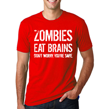 Zombies Eat Brains Dont Worry, You're Safe. T-Shirt / 20 Colors