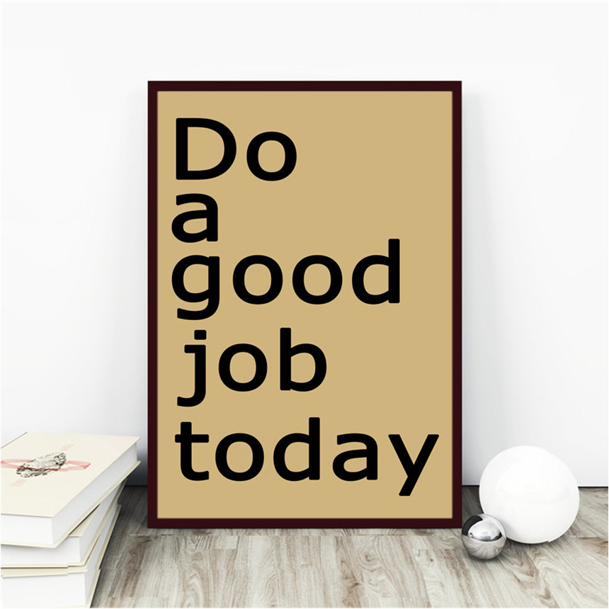 Modern Poster Do A Good Job Today Print Picture Abstract Kraft Paper Vintage Retro Bedroom Living Room Cafe Bar Decora