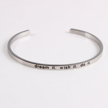 dream it,wish it,do it stainless steel engrave positive inspirational quote  cuff bracelet mantra bangle for women