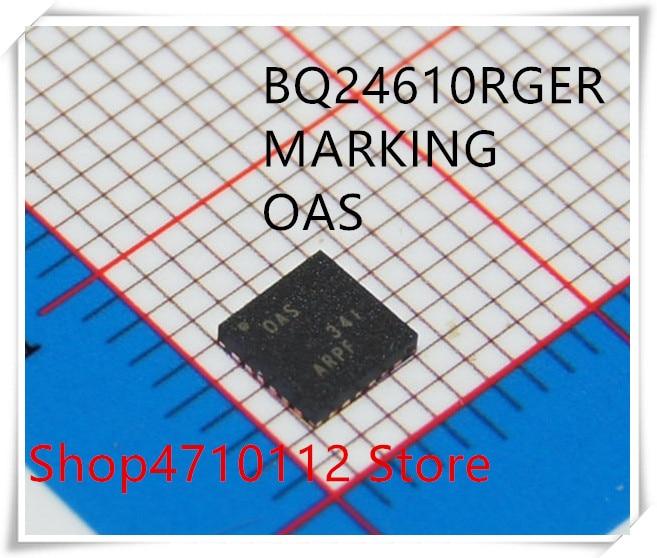 NEW 10PCS/LOT BQ24610RGER BQ24610RGET BQ24610 MARKING OAS VQFN-24 IC