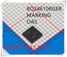 NEW 10PCS/LOT BQ24610RGER BQ24610RGET BQ24610 MARKING OAS VQFN-24 IC