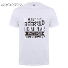 """I Make Beer Disappear… What's Your Superpower?"" T-shirt"