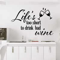 Creative drink wine life is too short Home Decorations Pvc Decal Pvc Wall Decals Bedroom Nursery Decoration