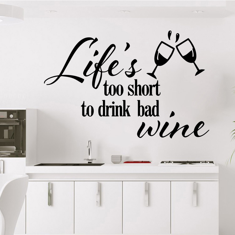 Creative drink wine life is too short Home Decorations Pvc Decal Pvc Wall Decals Bedroom Nursery Decoration in Wall Stickers from Home Garden