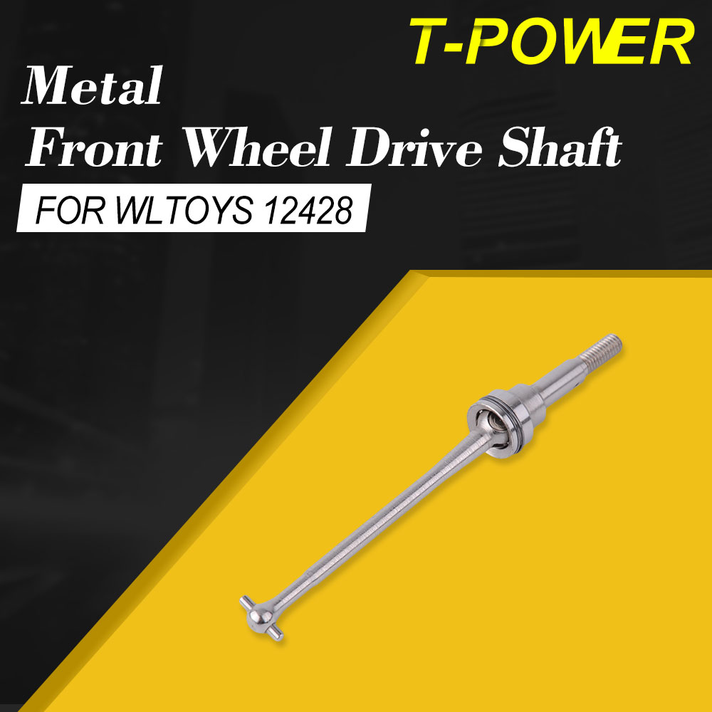 T-power <font><b>Metal</b></font> Front <font><b>Wheel</b></font> Drive Shaft for FY-01/02/03/04/05/07 <font><b>Wltoys</b></font> <font><b>12428</b></font> 12423 RC Car Accessories Spare Parts Kits image