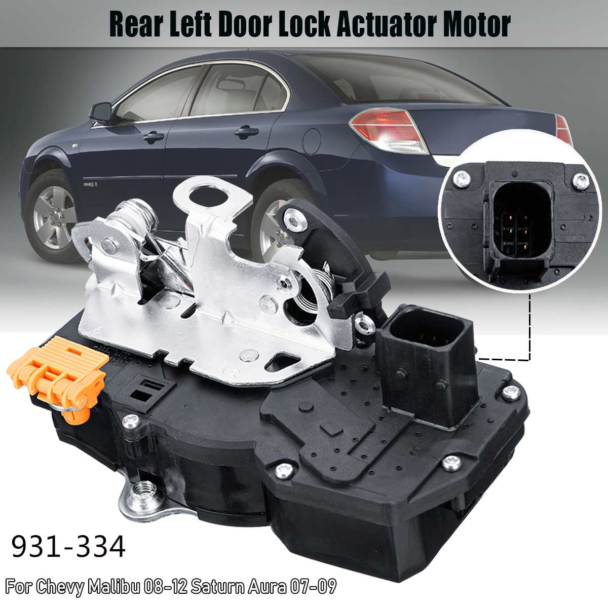 931334 Door Lock Actuator Motor Rear Left For Saturn Aura Chevrolet Malibu 08-12