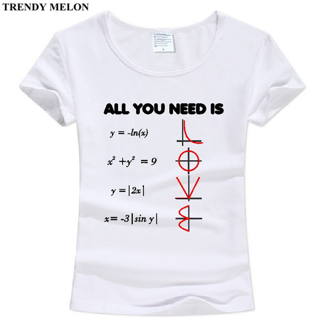 9f5472e3ed1312 Trendy Melone Casual Lustige T-shirt Frauen Alles was sie brauchen ist  liebe Neuheit Mathematik